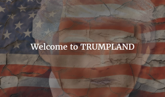 Welcome to TRUMPLAND